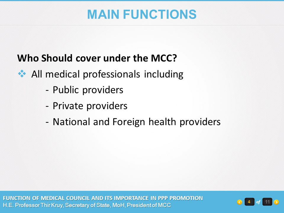 MAIN FUNCTIONS Who Should cover under the MCC.