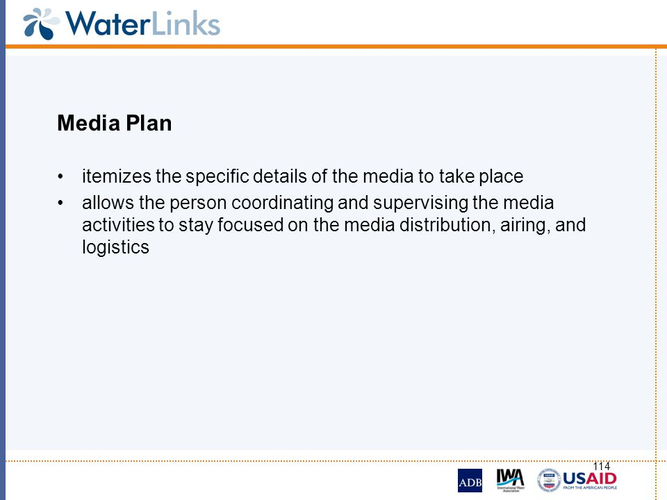 Media Plan itemizes the specific details of the media to take place allows the person coordinating and supervising the media activities to stay focuse