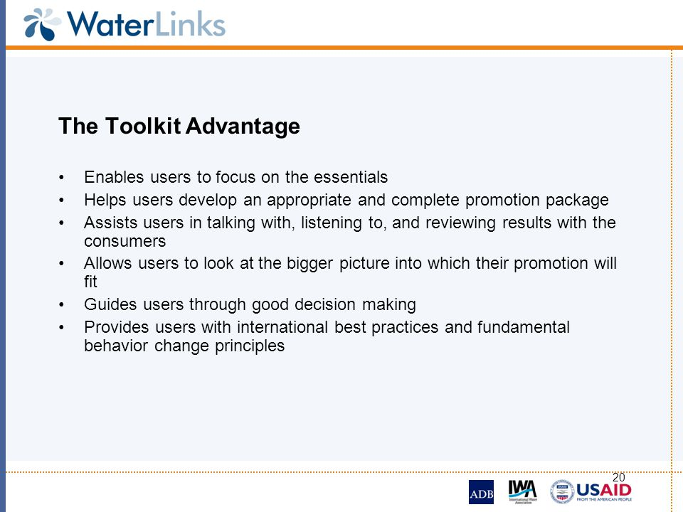 20 The Toolkit Advantage Enables users to focus on the essentials Helps users develop an appropriate and complete promotion package Assists users in t