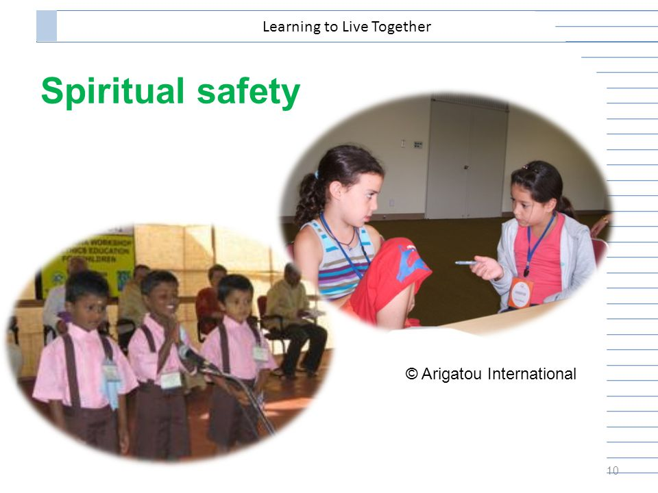Spiritual safety 10 Learning to Live Together © Arigatou International
