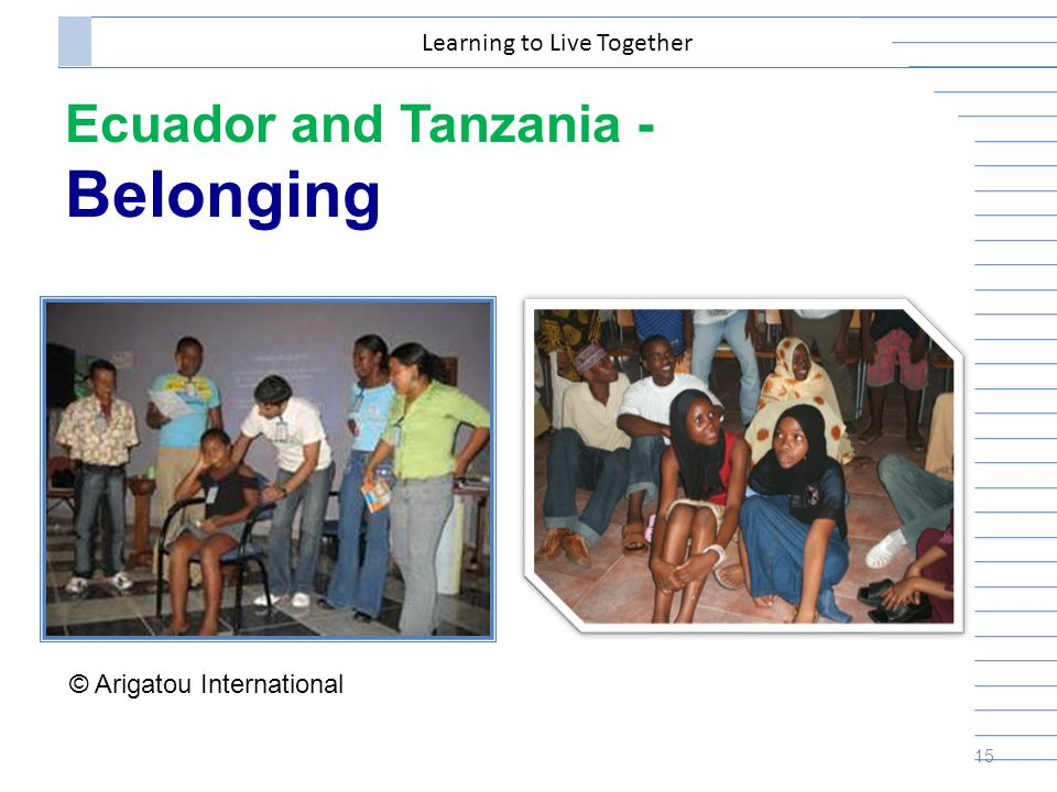 Ecuador and Tanzania - Belonging 15 Learning to Live Together © Arigatou International