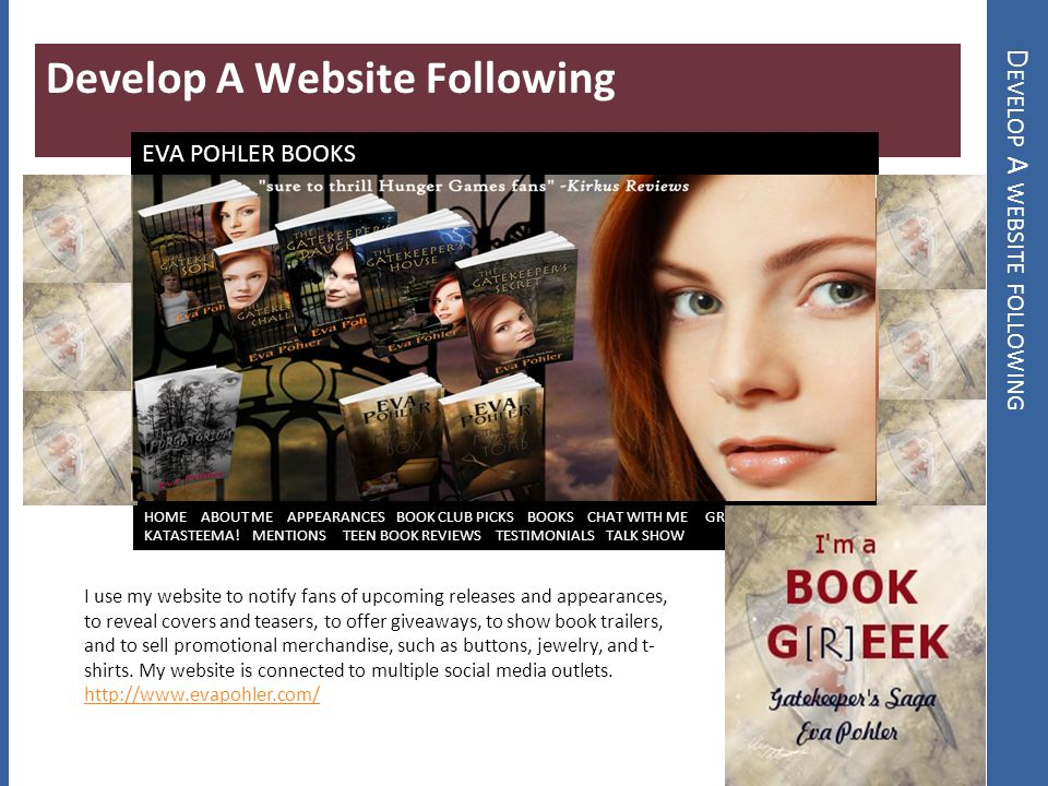 D EVELOP A WEBSITE FOLLOWING Develop A Website Following HOME ABOUT ME APPEARANCES BOOK CLUB PICKS BOOKS CHAT WITH ME GREEK MYTH JEOPARDY KATASTEEMA!