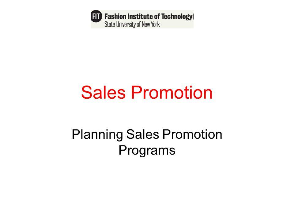 Sales Promotion Planning Sales Promotion Programs