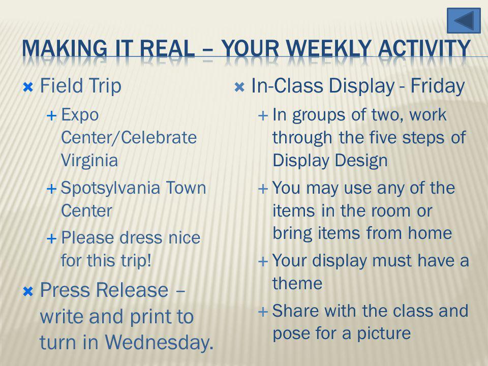 Field Trip Expo Center/Celebrate Virginia Spotsylvania Town Center Please dress nice for this trip.