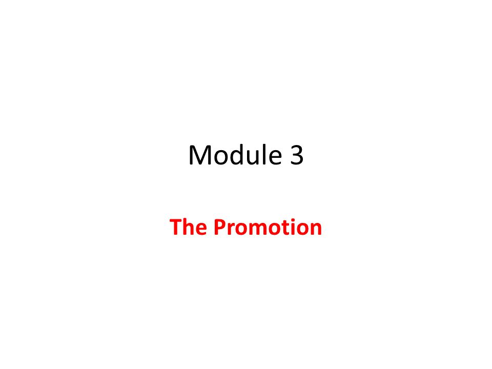 Module 3 The Promotion