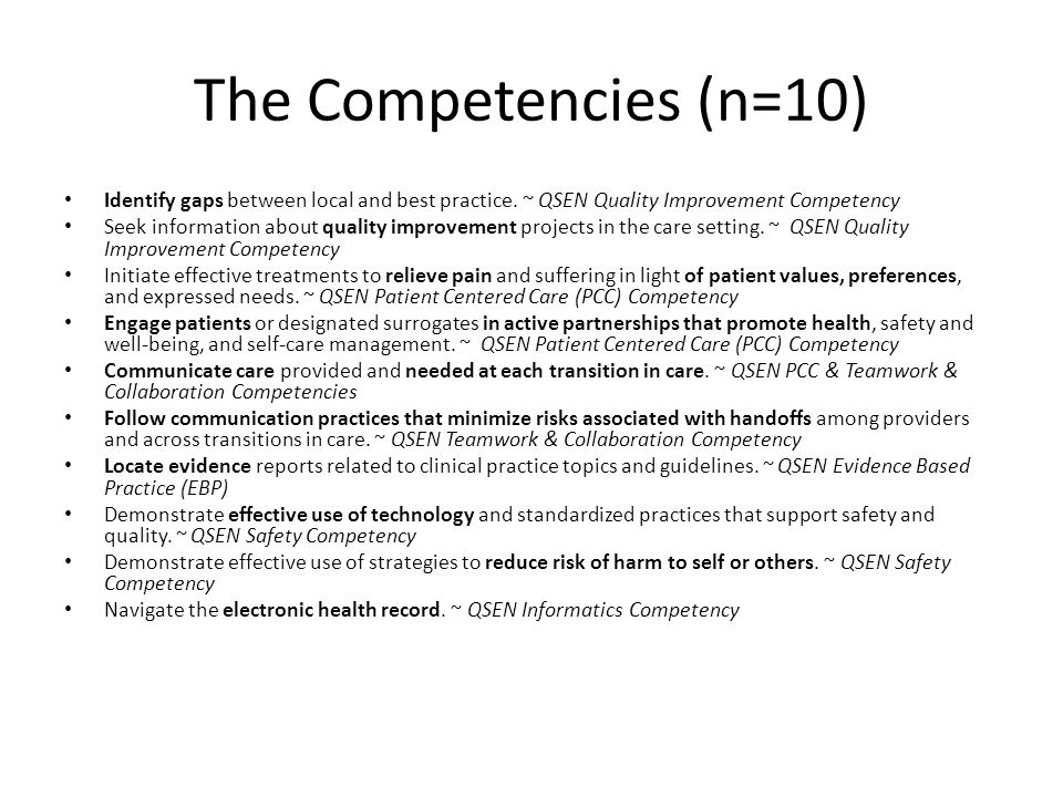The Competencies (n=10) Identify gaps between local and best practice.