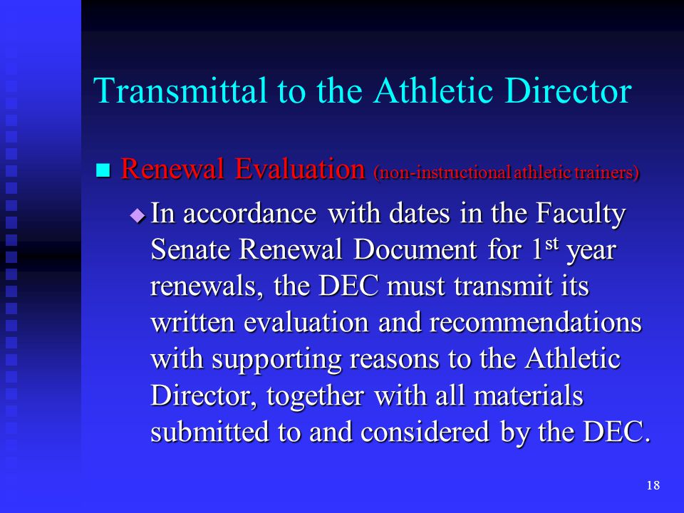 Transmittal to the Athletic Director Renewal Evaluation (non-instructional athletic trainers) Renewal Evaluation (non-instructional athletic trainers)