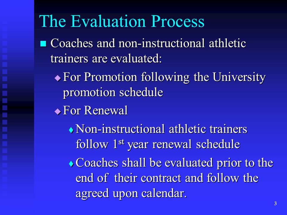 Student Athlete Opinion Surveys Although student evaluations of coaching and non-instructional athletic training are not required, they may be part of the evaluation process.