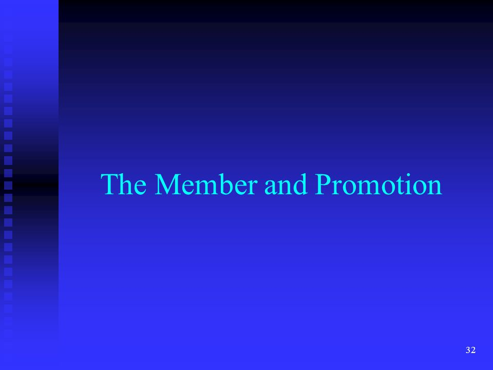 The Member and Promotion 32