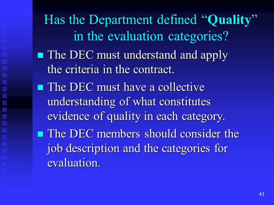 Has the Department defined Quality in the evaluation categories.