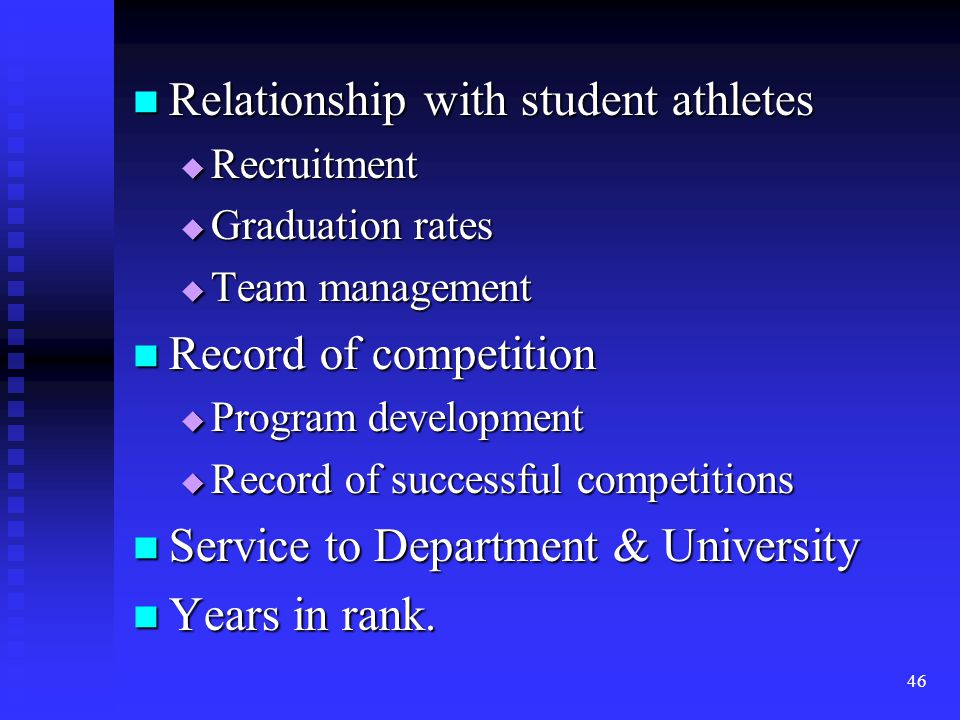 Relationship with student athletes Relationship with student athletes Recruitment Recruitment Graduation rates Graduation rates Team management Team m