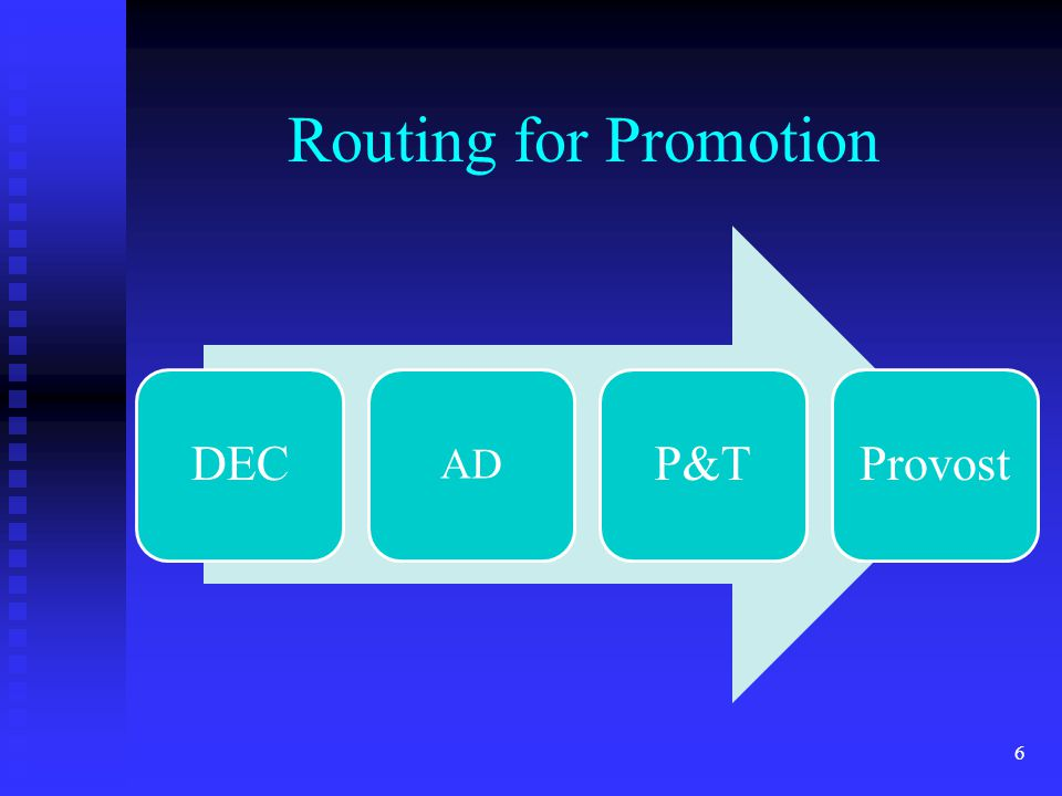 Routing for Promotion DEC AD P&TProvost 6