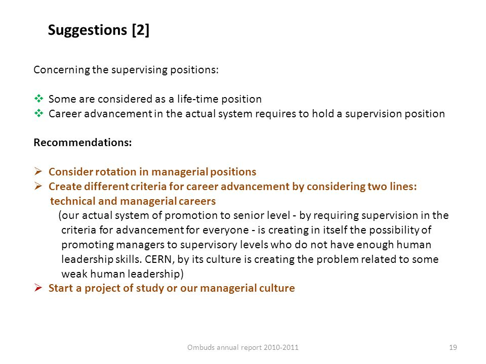 Ombuds annual report 2010-201119 Suggestions [2] Concerning the supervising positions: Some are considered as a life-time position Career advancement