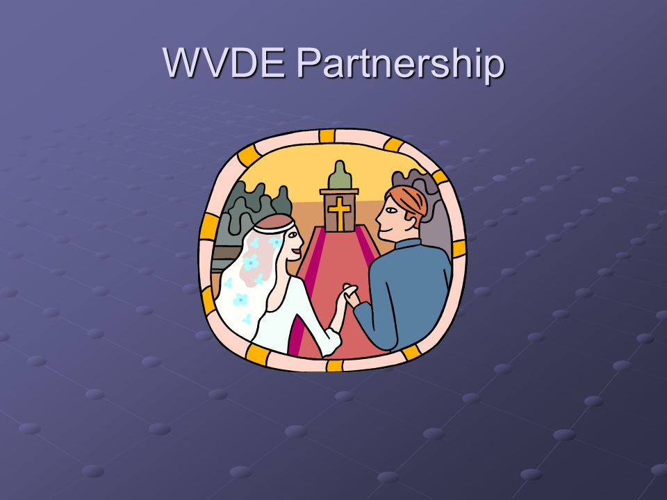 WVDE Partnership