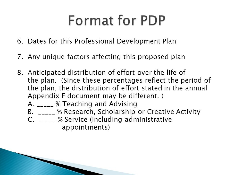 6. Dates for this Professional Development Plan 7.