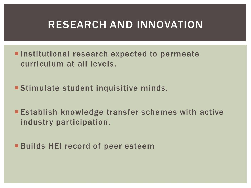 Institutional research expected to permeate curriculum at all levels.