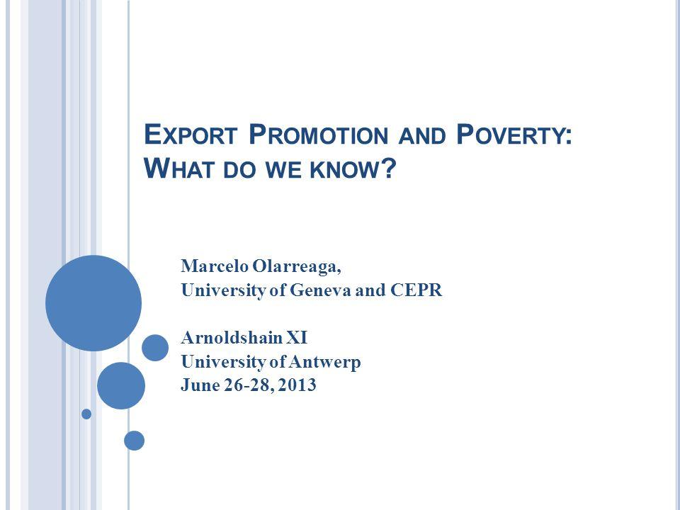 W HAT DO WE KNOW .Positive impact of EPA on export growth (Lederman et al.