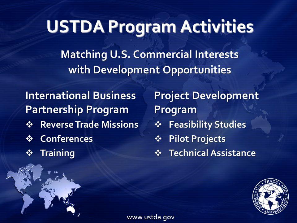 USTDA Program Activities International Business Partnership Program Reverse Trade Missions Reverse Trade Missions Conferences Conferences Training Tra