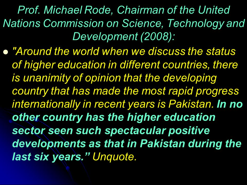 Prof. Michael Rode, Chairman of the United Nations Commission on Science, Technology and Development (2008):