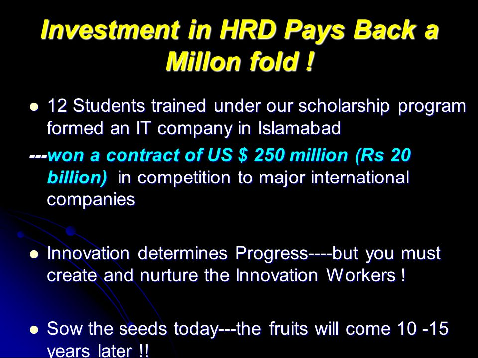 Investment in HRD Pays Back a Millon fold .