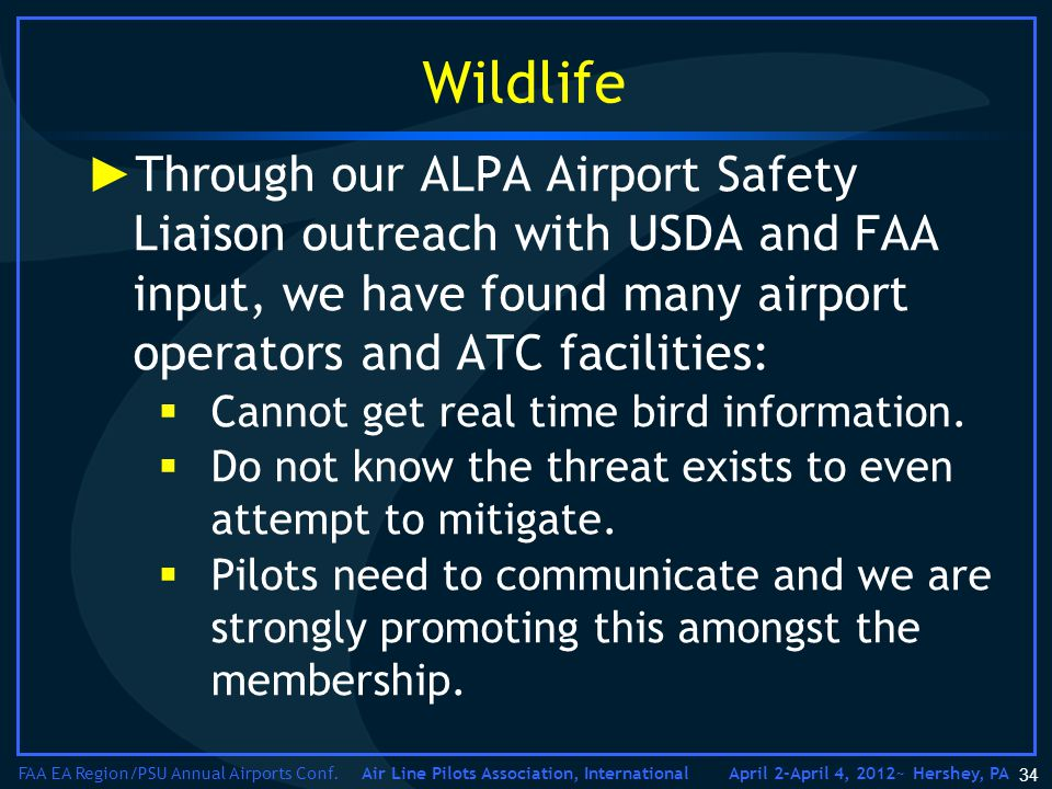Air Line Pilots Association, International FAA EA Region/PSU Annual Airports Conf.