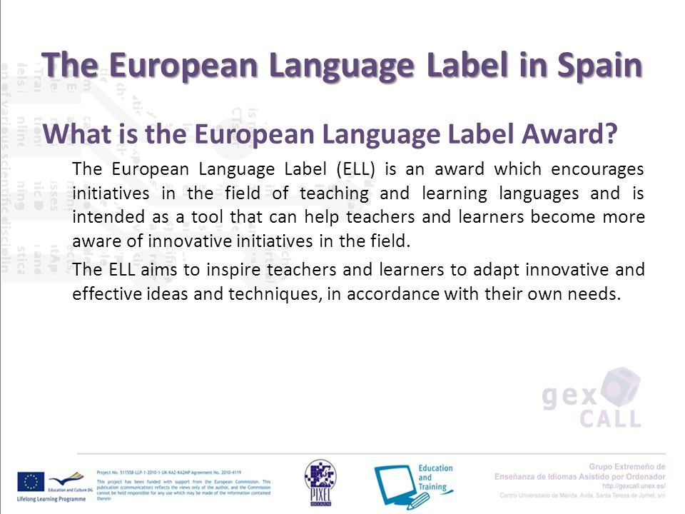 The European Language Label in Spain What is the European Language Label Award.