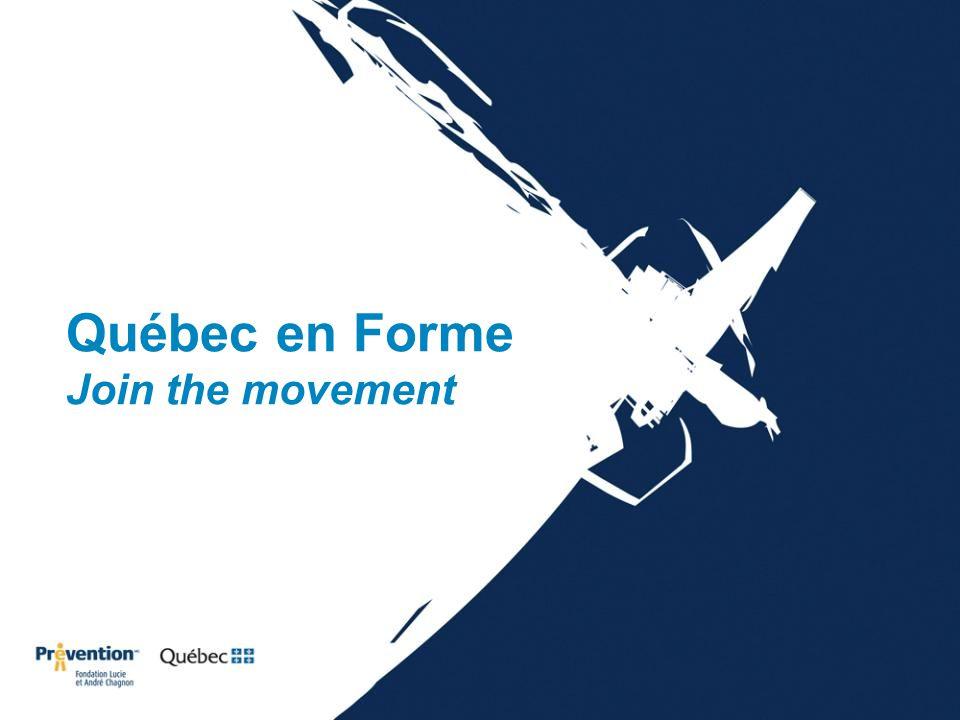 Québec en Forme Join the movement