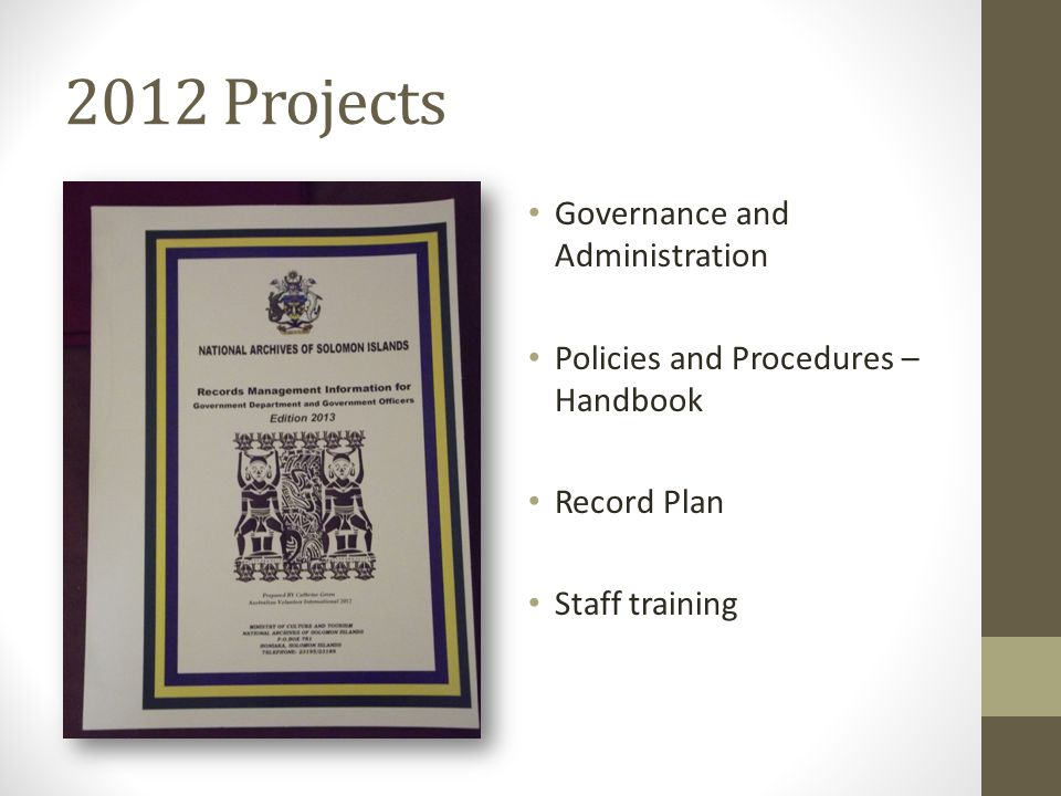 2012 Projects Governance and Administration Policies and Procedures – Handbook Record Plan Staff training
