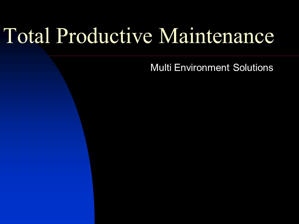 Total Productive Maintenance Multi Environment Solutions