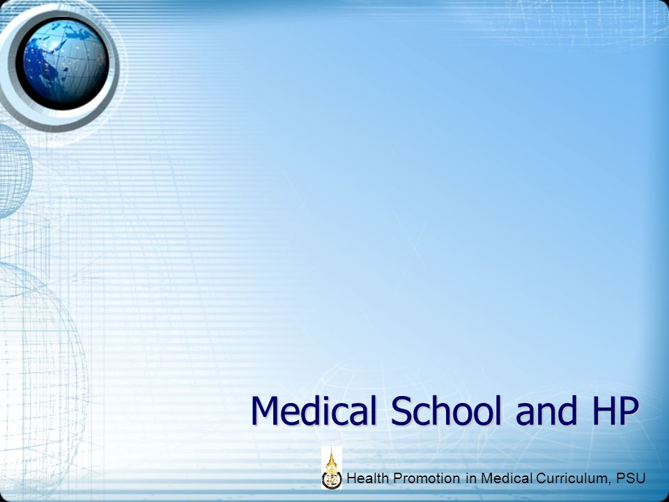 Medical School and HP Health Promotion in Medical Curriculum, PSU
