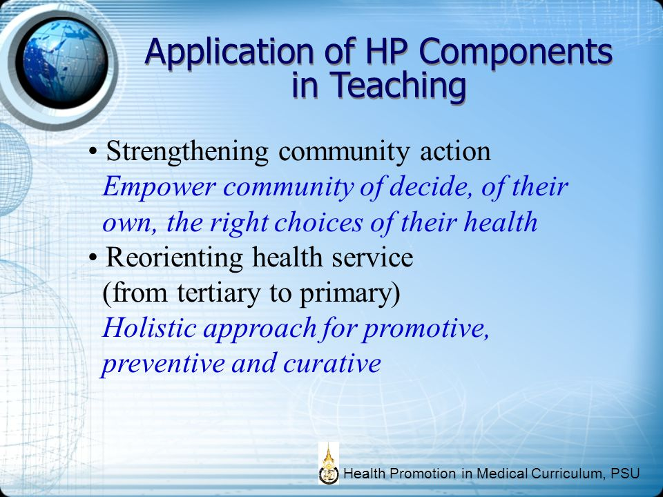 Application of HP Components in Teaching Strengthening community action Empower community of decide, of their own, the right choices of their health R