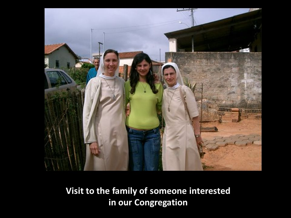 Visit to the family of someone interested in our Congregation