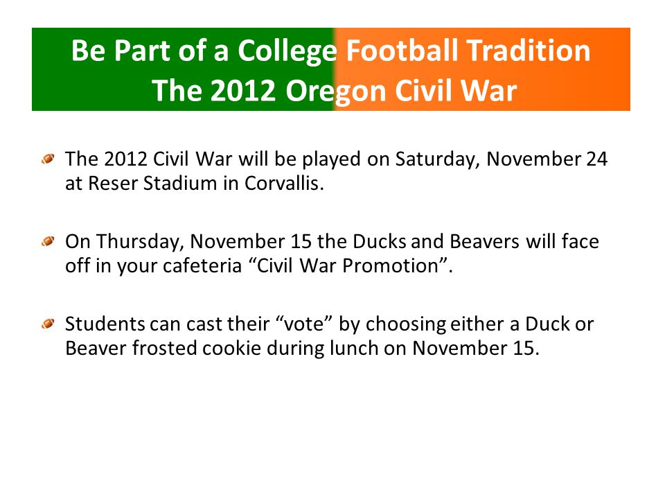 The 2012 Civil War will be played on Saturday, November 24 at Reser Stadium in Corvallis.