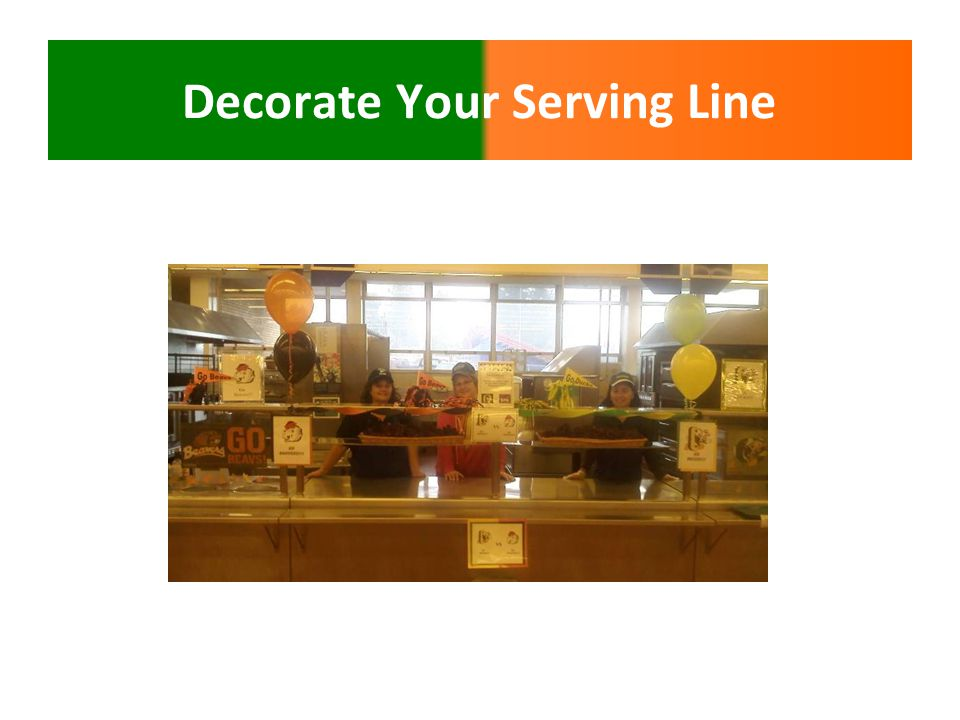 Decorate Your Serving Line
