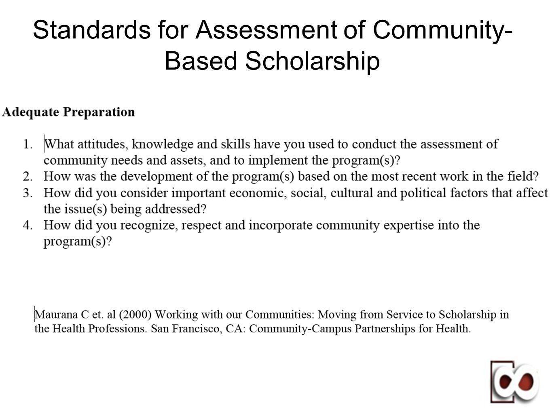 Standards for Assessment of Community- Based Scholarship