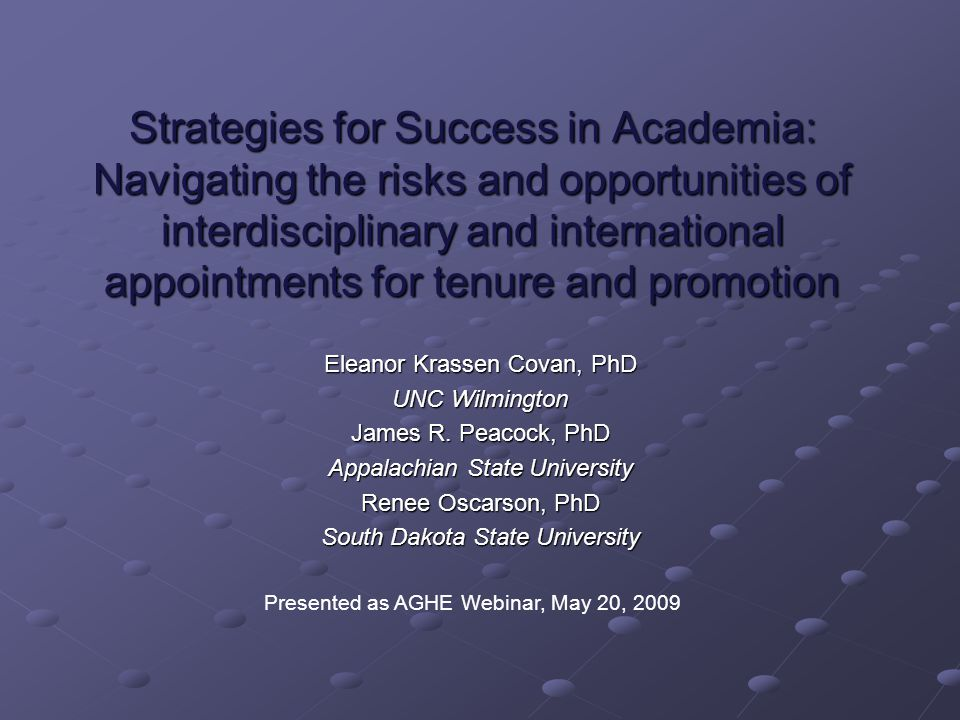Strategies for Success in Academia: Navigating the risks and opportunities of interdisciplinary and international appointments for tenure and promotio