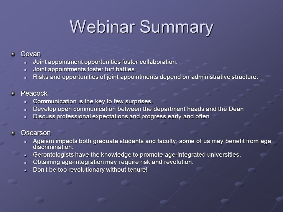 Webinar Summary Covan Joint appointment opportunities foster collaboration. Joint appointment opportunities foster collaboration. Joint appointments f