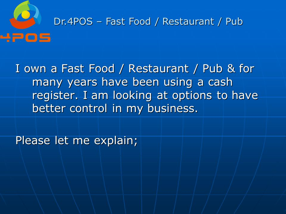 Dr.4POS – Fast Food / Restaurant / Pub Question 19 : If I go away for a week or so, can I see which deliveries have come in & if the prices have been entered correctly.