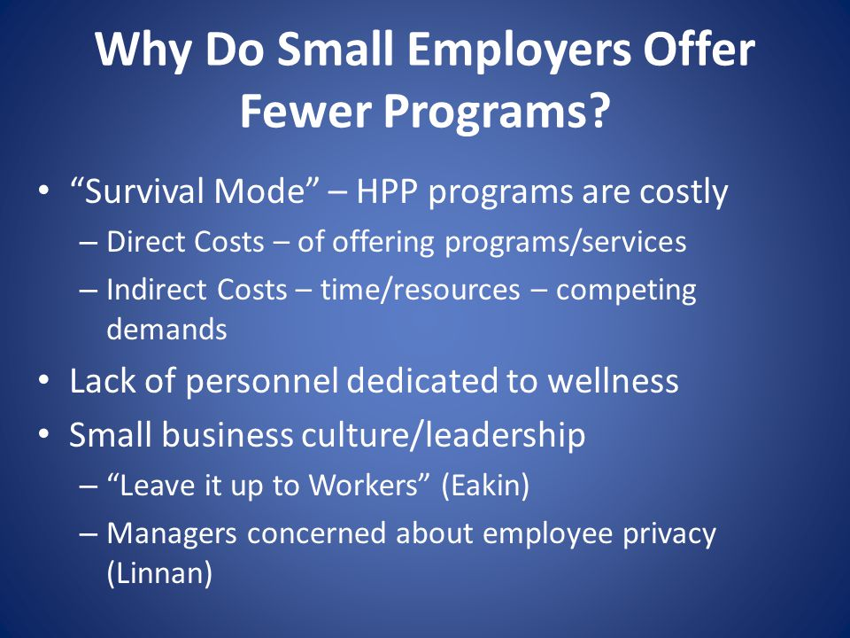 Why Do Small Employers Offer Fewer Programs.