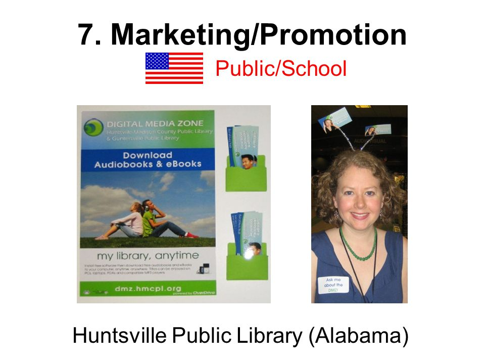 7. Marketing/Promotion Public/School Huntsville Public Library (Alabama)