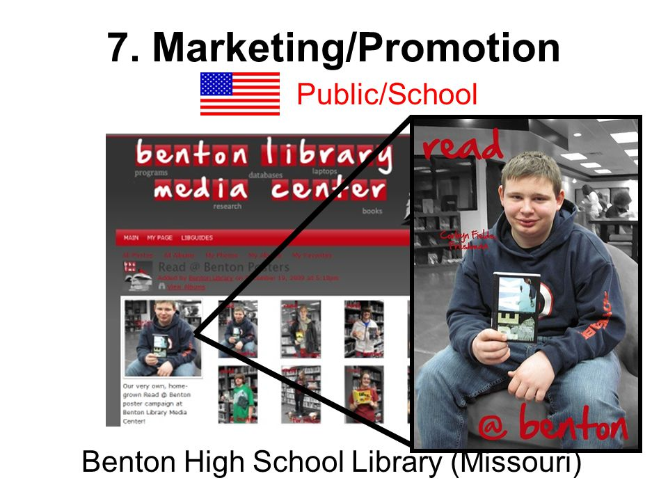 7. Marketing/Promotion Public/School Benton High School Library (Missouri)