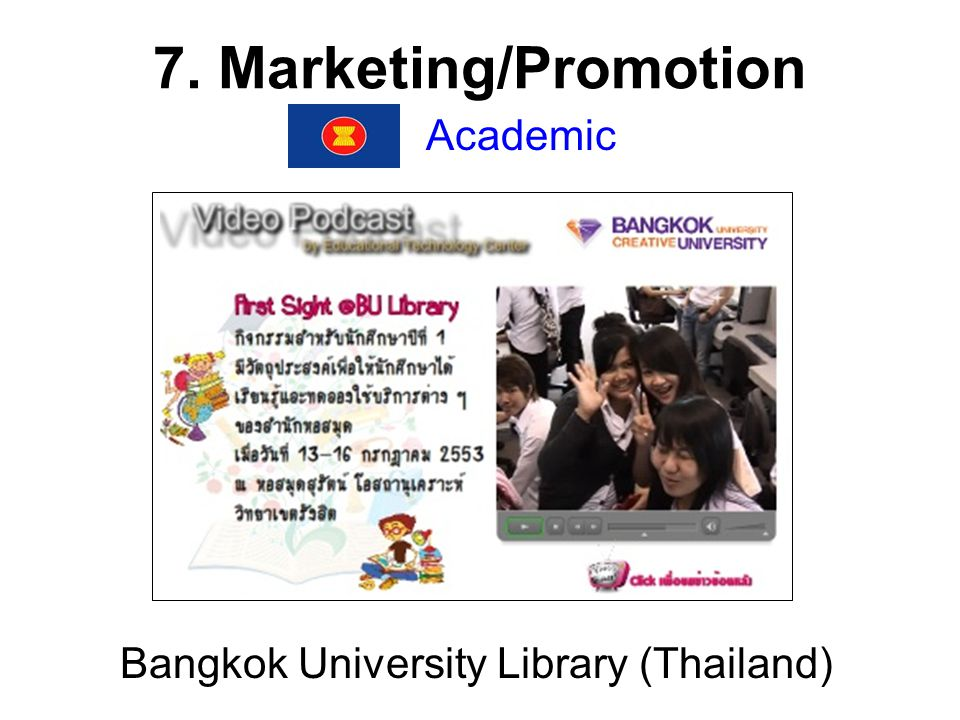 7. Marketing/Promotion Academic Bangkok University Library (Thailand)