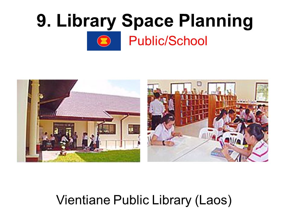 9. Library Space Planning Public/School Vientiane Public Library (Laos)
