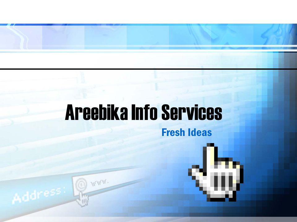 Areebika Info Services Fresh Ideas