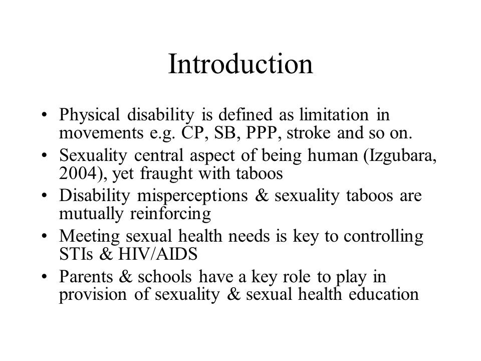 Introduction Physical disability is defined as limitation in movements e.g.