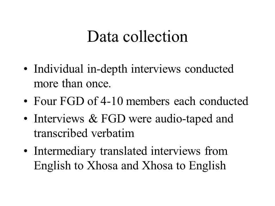 Data collection Individual in-depth interviews conducted more than once.