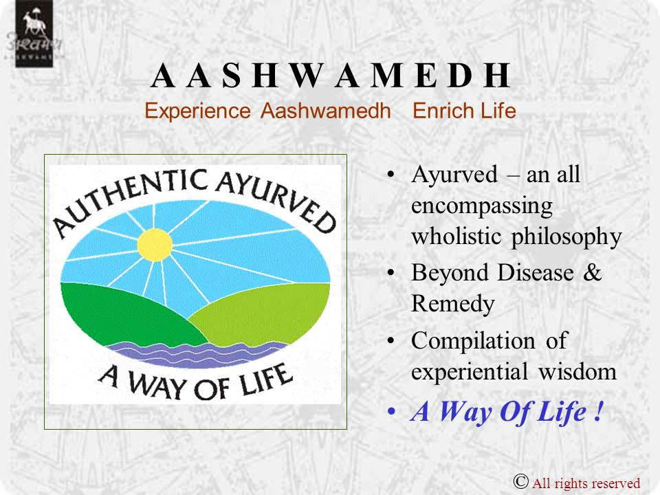 A A S H W A M E D H Experience Aashwamedh Enrich Life © All rights reserved