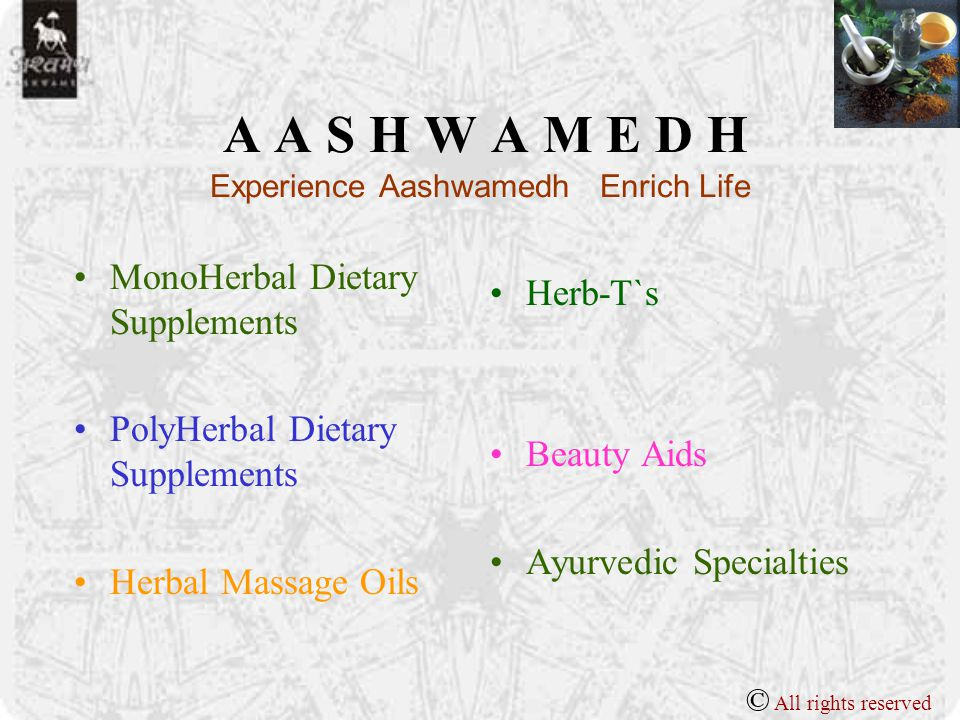 A A S H W A M E D H Experience Aashwamedh Enrich Life Aashwamedh is all Positive & Natural No animal ingredients No artificial colors Safe preservatives Product not tested on animals © All rights reserved
