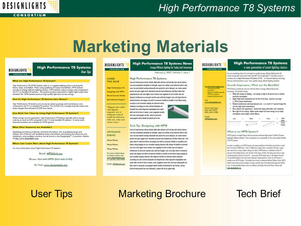 High Performance T8 Systems Marketing Materials User TipsMarketing BrochureTech Brief