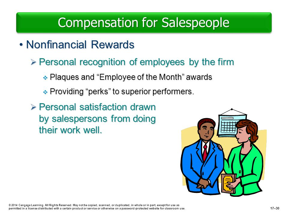 Compensation for Salespeople Nonfinancial RewardsNonfinancial Rewards Personal recognition of employees by the firm Personal recognition of employees